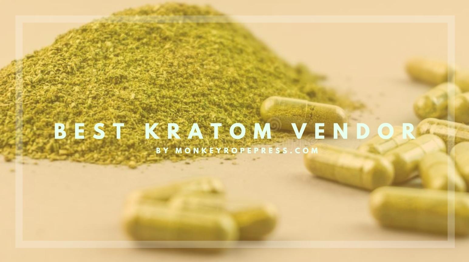 Top Kratom Vendors List in 2020